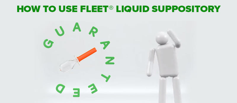 Video: How to use Fleet® Liquid Suppository